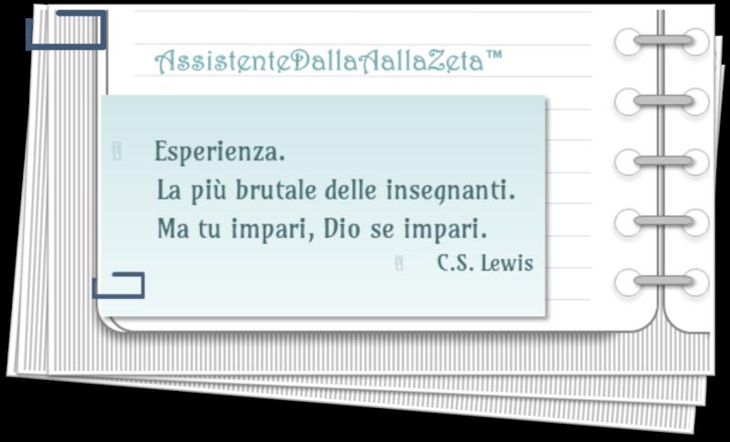 Irene Linguari AssistenteDallaAallaZeta Percorso Citazione Cs Lewis Esperienza Perchè è nato Assistente dalla A alla Zeta