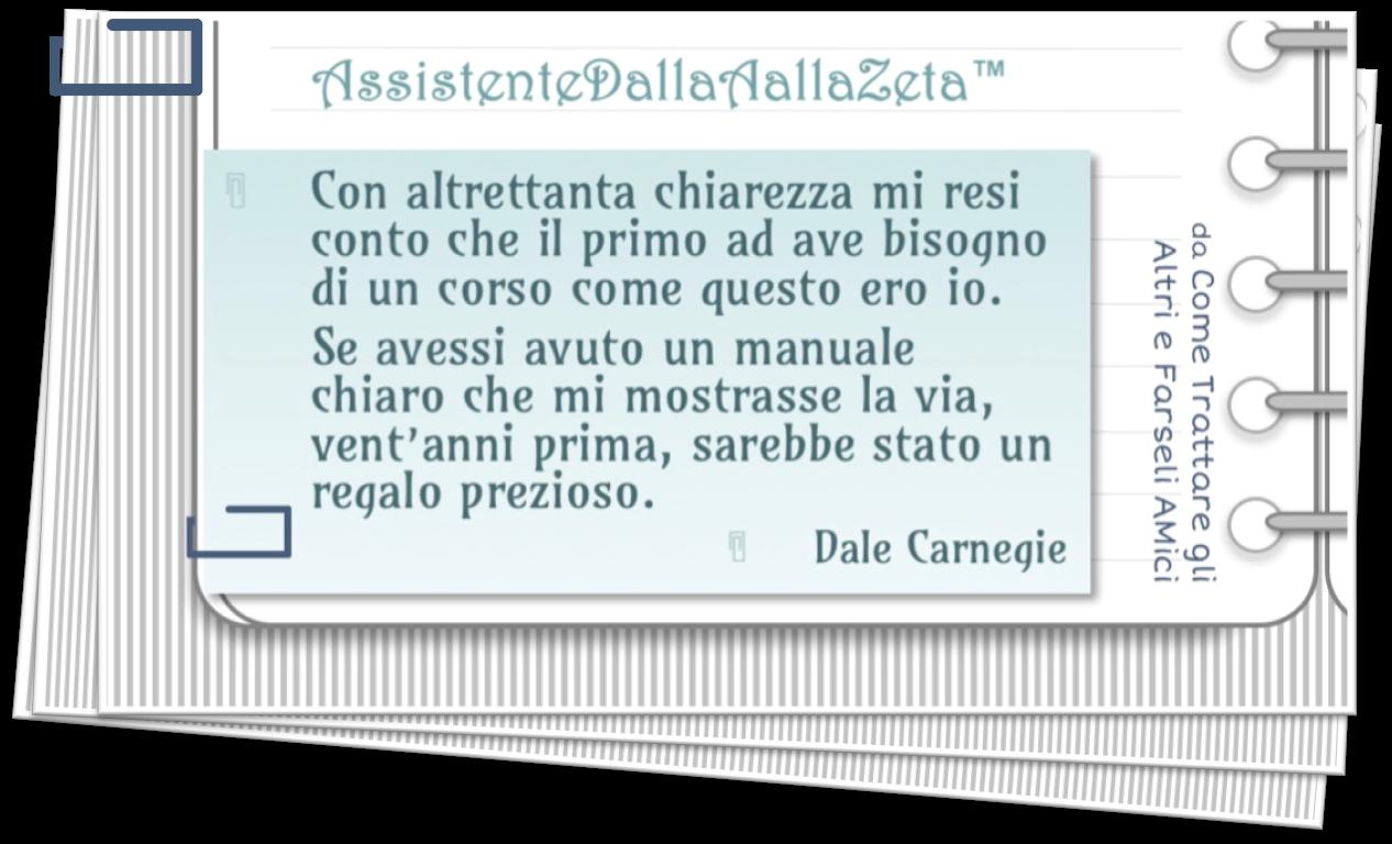 AssistenteDallaAallaZeta Parole Chiave Assistente di Direzione Citazione Dale Carnegie