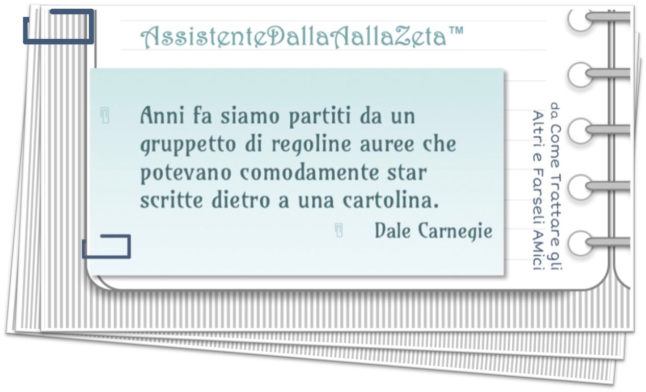AssistenteDallaAallaZeta Parole Chiave Assistente di Direzione Citazione Dale Carnegie Assistente Dalla A alla Zeta