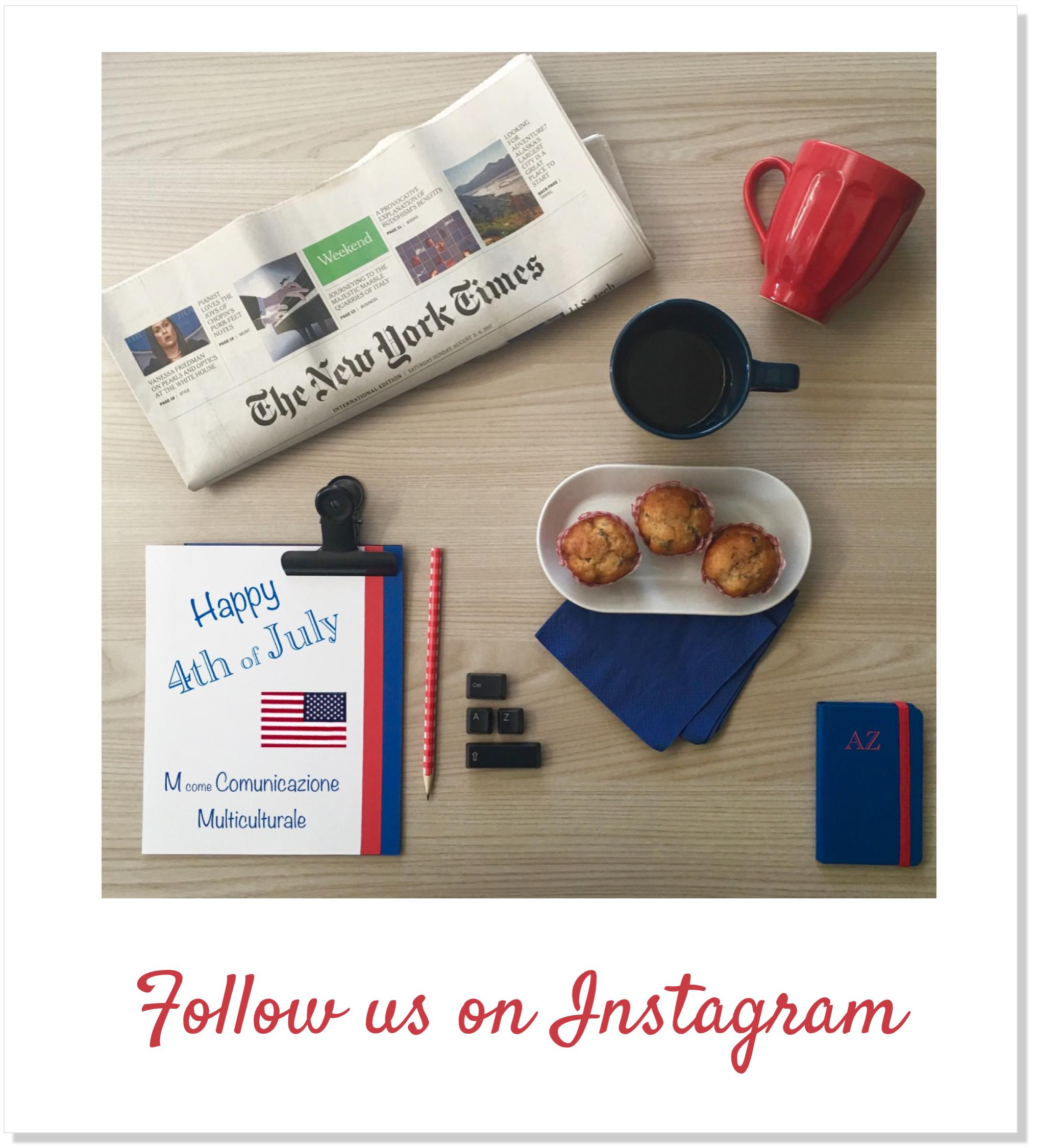 AssistenteDallaAallaZeta Assistente di Direzione Parole Chiave M come Comunicazione multiculturale Flatlay Instagram 4 Luglio AssistenteDallaAallaZeta