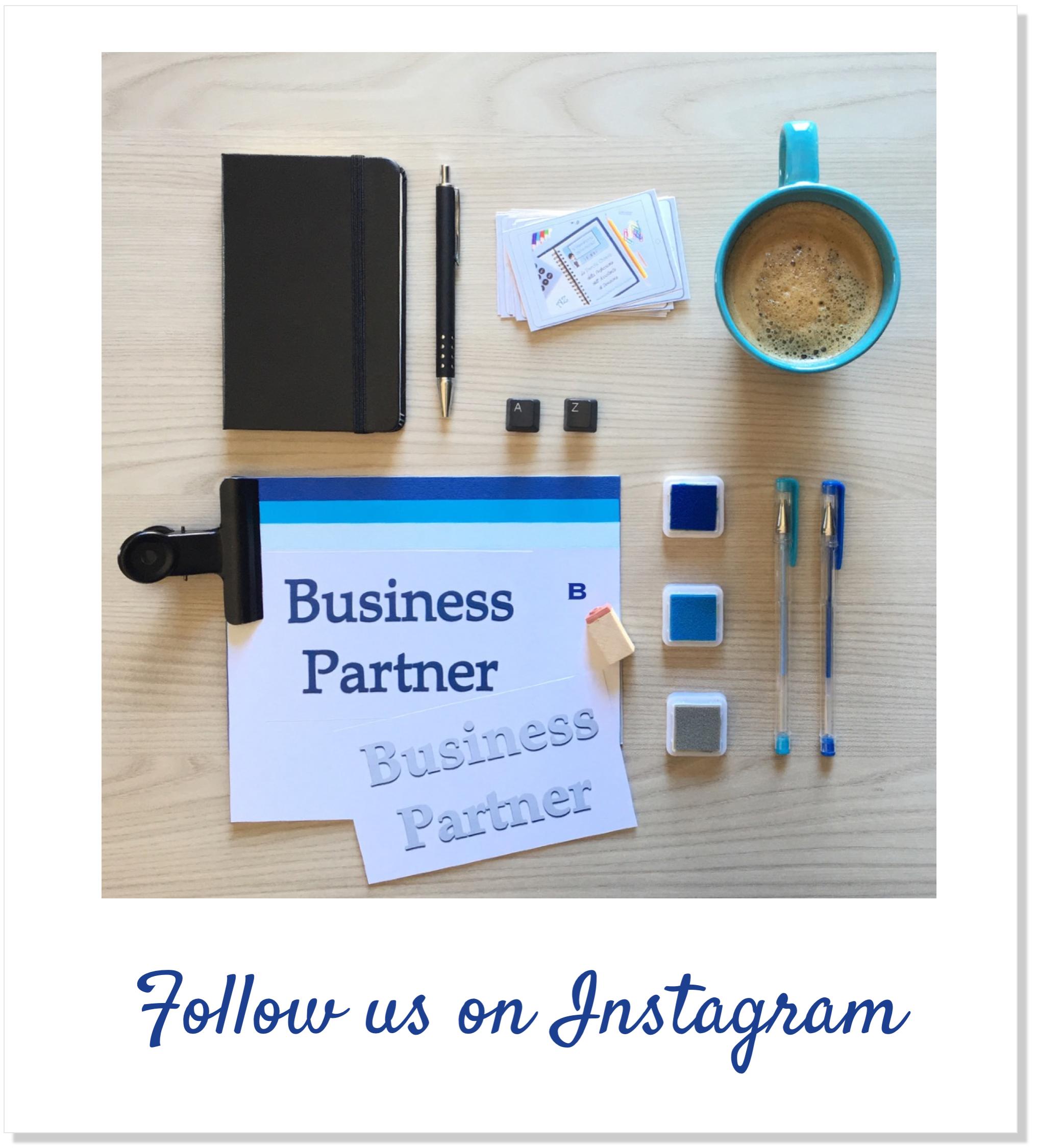 AssistenteDallaAallaZeta Assistente di Direzione Parole Chiave B come Business Partner Flatlay Instagram Business Partner AssistenteDallaAallaZeta