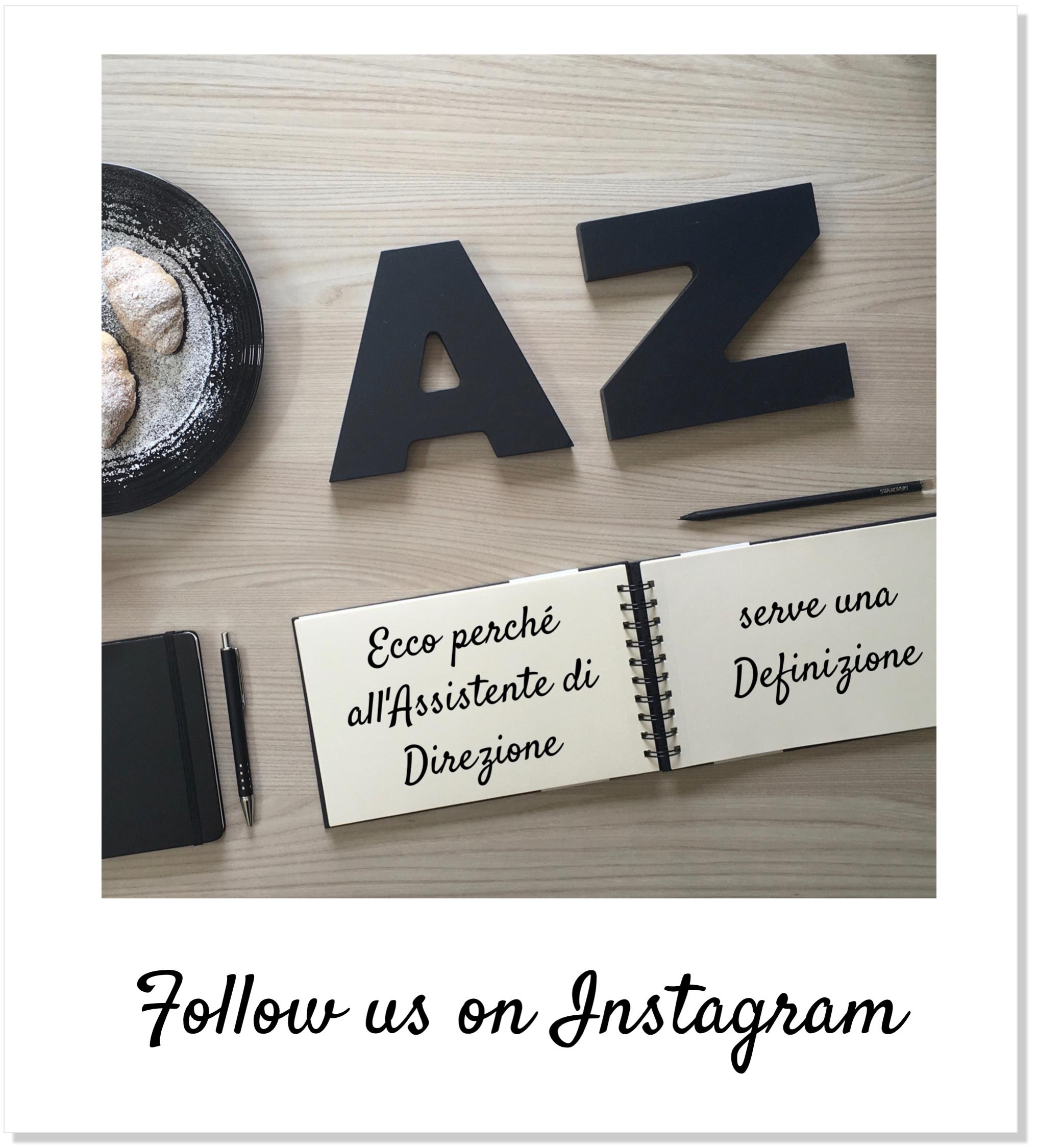 AssistenteDallaAallaZeta Assistente di Direzione Parole Chiave A come Assistente Flatlay Instagram Definizione Assistente AssistenteDallaAallaZeta