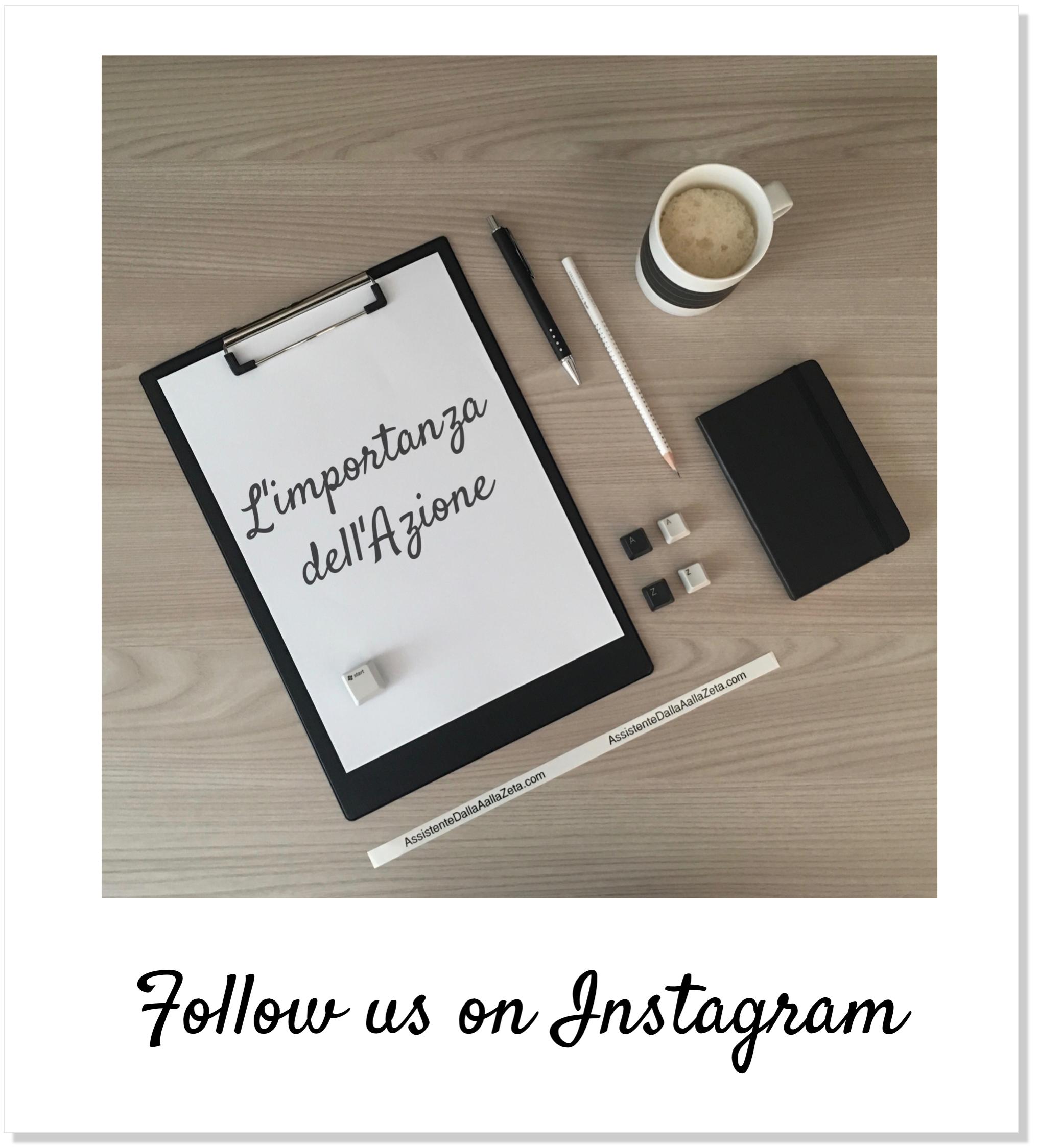 AssistenteDallaAallaZeta Assistente di Direzione Parole Chiave L come Leadership Flatlay Instagram Importanza Azione AssistenteDallaAallaZeta