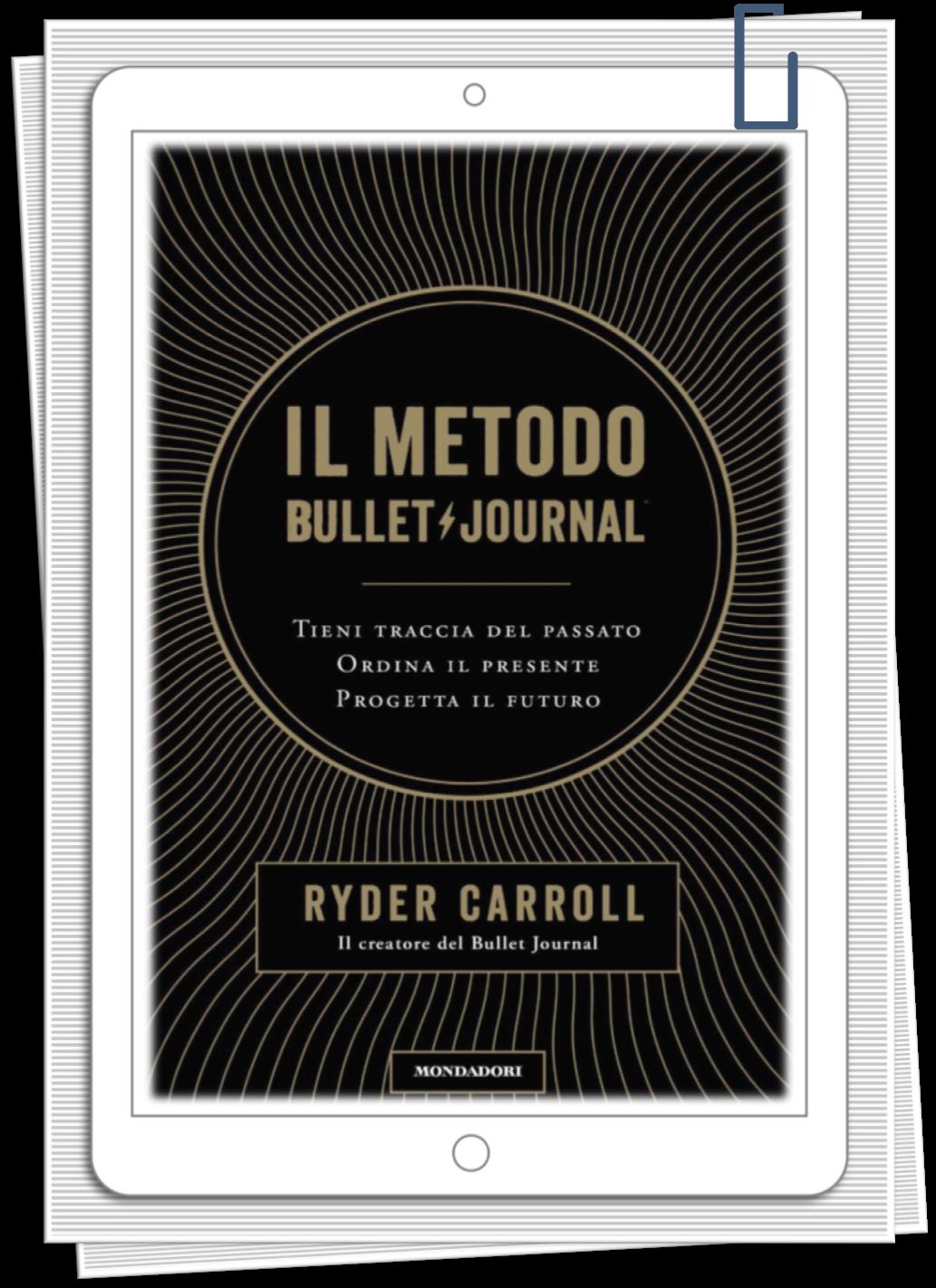 AssistenteDallaAallaZeta Parole Chiave Assistente di Direzione Alessia Il Metodo Journal di Ryder Carroll Assistente Dalla A alla Zeta