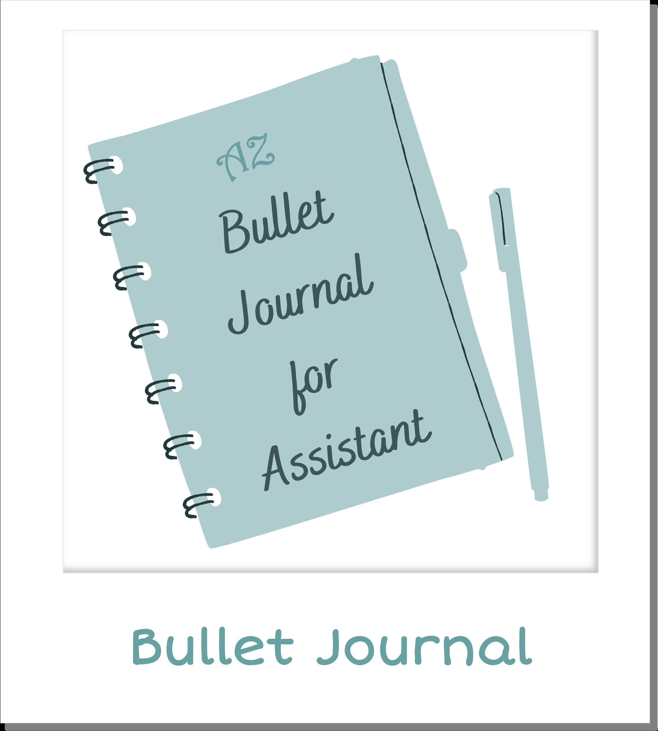 AssistenteDallaAallaZeta Assistente di Direzione Organizzazione delle Attività con il Bullet Journal for Assistant Assistente Dalla A alla Zeta